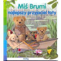 Książki dla dzieci, Miś Brumi najlepszy przyjaciel taty (opr. twarda)