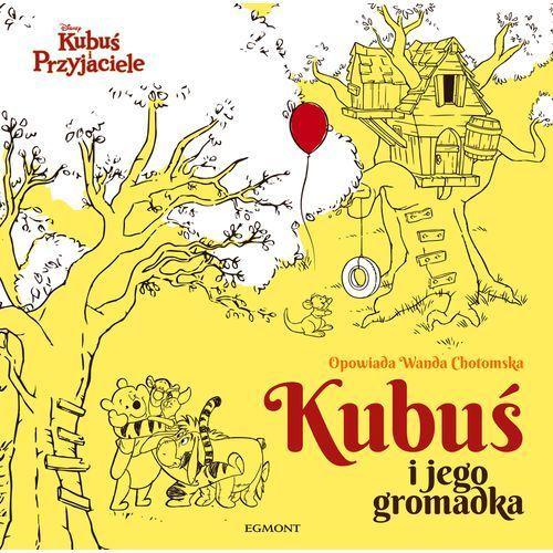 Książki fantasy i science fiction, Kubuś i jego gromadka Kubuś i przyjaciele - Wysyłka od 4,99 - porównuj ceny z wysyłką (opr. twarda)