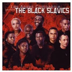 Les Anges Compagnie - Black Slavics, The