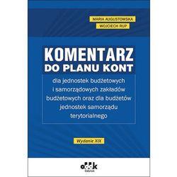 Komentarz do planu kont dla jednostek budżetowych - Maria Augustowska, Wojciech Rup (opr. twarda)