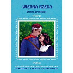 Wierna rzeka Stefana Żeromskiego (opr. miękka)