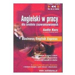Angielski w pracy dla średnio zaawansowanych