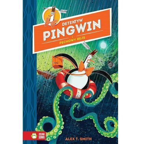 Książki dla dzieci, Detektyw Pingwin i pechowy rejs (opr. twarda)