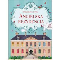 Naklejki, Naklejkowe domki Angielska rezydencja - Wydawnictwo Olesiejuk OD 24,99zł DARMOWA DOSTAWA KIOSK RUCHU