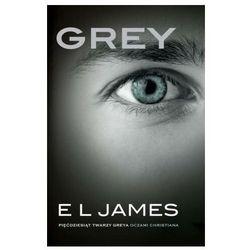 Grey Pięćdziesiąt Twarzy Greya Oczami Christiana Wyd. Kieszonkowe - E L James