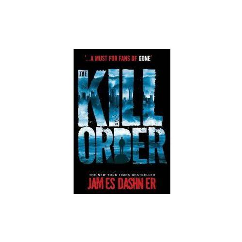 Książki do nauki języka, The Kill Order - James Dashner - Zostań stałym klientem i kupuj jeszcze taniej (opr. miękka)