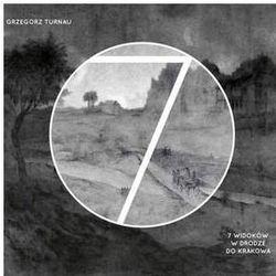 7 Widoków W Drodze Do Krakowa - Turnau, Grzegorz (Płyta winylowa)