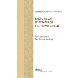Faktura VAT w pytaniach i odpowiedziach [PRZEDSPRZEDAŻ] (opr. miękka)