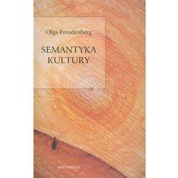 Semantyka kultury - Olga Freudenberg (opr. broszurowa)