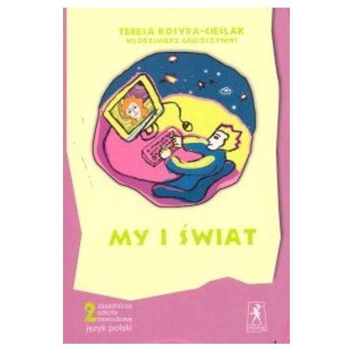 Książki do nauki języka, My i świat 2 Podręcznik (opr. miękka)