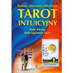 Tarot intuicyjny - Barbara Antonowicz-Wlazińska (opr. twarda)