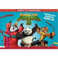 Kolorowanki, Dream Works Kung Fu Panda 3 Superpaczka Plakaty do kolorowania - Praca zbiorowa