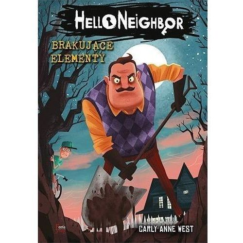 Literatura młodzieżowa, Brakujące elementy T.1 Hello Neighbor (opr. broszurowa)
