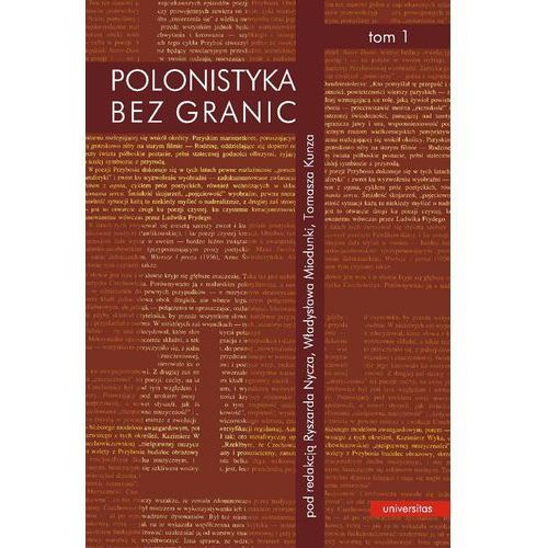 E-booki, Polonistyka bez granic. Tom 1 i 2 - prof. dr hab. Ryszard Nycz, Tomasz Kunz