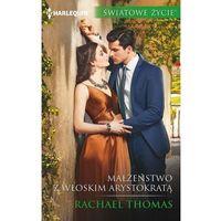 E-booki, Małżeństwo z włoskim arystokratą - Rachael Thomas (MOBI)