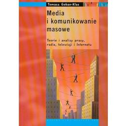 Media i komunikowanie masowe - mamy na stanie, wyślemy natychmiast (opr. miękka)