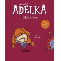 Książki dla dzieci, Mordercza adelka piekło to inni - mr tan,miss prickly (opr. broszurowa)