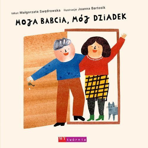Książki dla dzieci, Moja babcia, mój dziadek (opr. twarda)