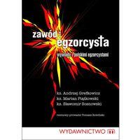 E-booki, Zawód egzorcysta. Wywiady z polskim egzorcystami - Praca zbiorowa