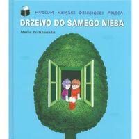 Książki dla dzieci, Drzewo do samego nieba (opr. twarda)