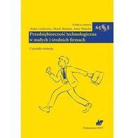 Leksykony techniczne, Przedsiębiorczość technologiczna w małych i średnich firmach (opr. miękka)