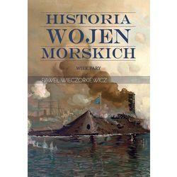 Historia wojen morskich. Wiek pary (opr. twarda)