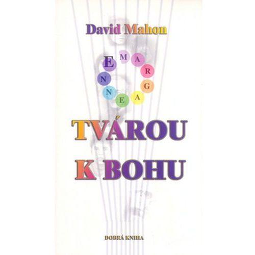 Pozostałe książki, Tvárou k bohu David Mahon; Bernard Atherton