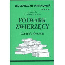 Biblioteczka Opracowań Folwark zwierzęcy George'a Orwella (opr. broszurowa)
