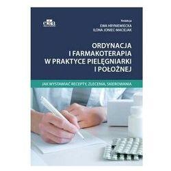 Ordynacja i farmakoterapia w praktyce pielęgniarki i położnej