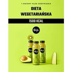 Jadłospis Dieta Wegetariańska - 1500 kcal / Dieta sokowa / Detoks sokowy