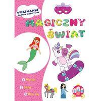 Książki dla dzieci, Wycinanki Magiczny świat (opr. miękka)