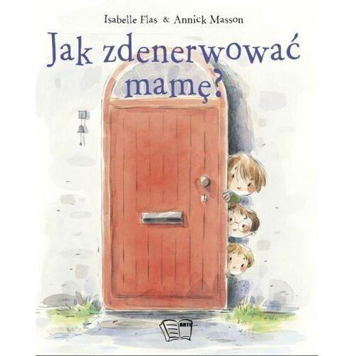 Książki dla dzieci, Jak zdenerwować mamę? (opr. miękka)