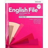 Książki do nauki języka, English File 4E Interm Plus WB without key - Praca zbiorowa (opr. broszurowa)