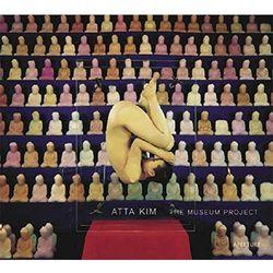 Atta Kim: The Museum Project (opr. twarda)