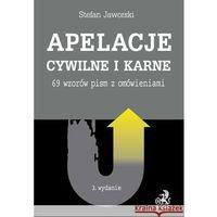 Książki prawnicze i akty prawne, Apelacje cywilne i karne. 69 wzorów pism z omówieniami (opr. miękka)