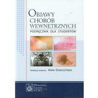 Leksykony techniczne, Objawy chorób wewnętrznych Podręcznik dla studentów (opr. miękka)
