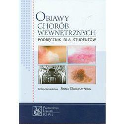 Objawy chorób wewnętrznych Podręcznik dla studentów (opr. miękka)