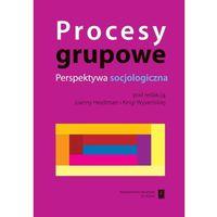 Socjologia, Procesy grupowe (opr. miękka)