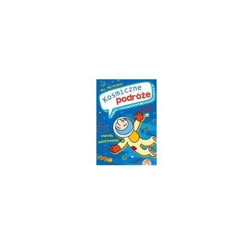 Książki dla dzieci, Hej, przygodo! Kosmiczne podróże