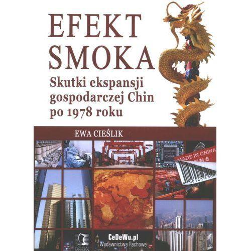 Biblioteka biznesu, Efekt smoka. Skutki ekspansji gospodarczej po 1978 roku (opr. miękka)
