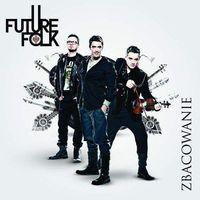 Pozostała muzyka rozrywkowa, Zbacowanie (Ecopack) - Future Folk (Płyta CD)