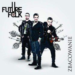 Zbacowanie (Ecopack) - Future Folk (Płyta CD)