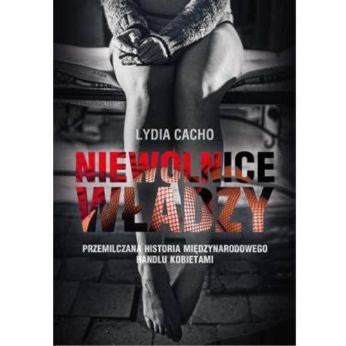 E-booki, Niewolnice władzy - Lydia Cacho