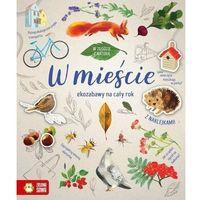 Książki dla dzieci, W zgodzie z naturą W mieście