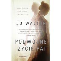 Literatura kobieca, obyczajowa, romanse, Podwójne życie Pat (opr. miękka)