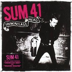 UNDERCLASS HERO - Sum41 (Płyta CD)