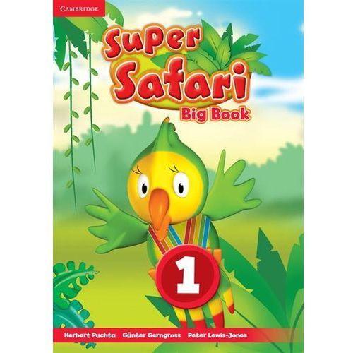 Książki do nauki języka, Super Safari Level 1 Big Book - Puchta Herbert, Gerngross Günter, Lewis-Jones Peter (opr. miękka)