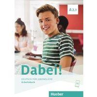 Książki do nauki języka, Dabei! a2.1 ab hueber - gabriele kopp, josef alberti, siegfried buttner