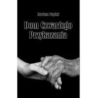 E-booki, Dom Czwartego Przykazania - Dariusz Papież, Łukasz Gołębiewski