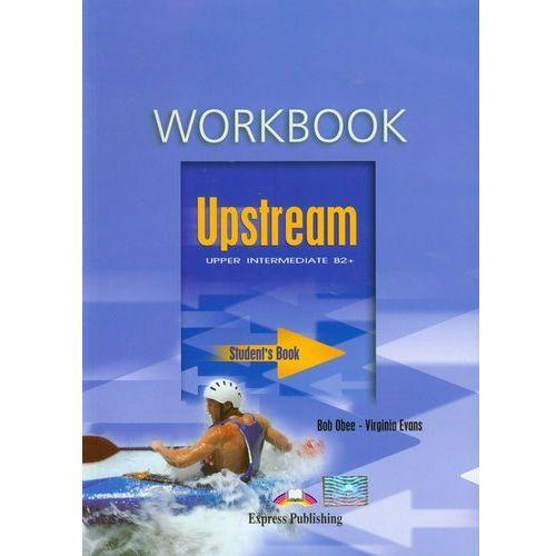 Książki do nauki języka, Upstream Upper Intermediate B2+ Workbook (opr. kartonowa)